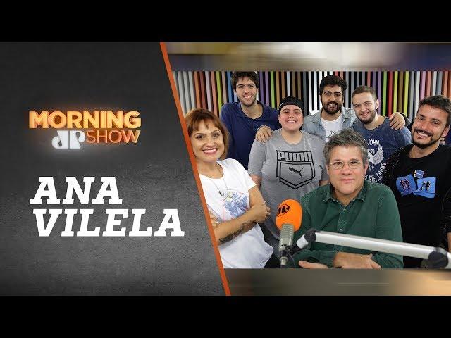 Ana Vilela - Morning Show - 22/03/19