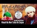 New Saifi Naat 2019 | Khali Na Mori Taiba De Saiyan | By M. Zahid Saifi Official Mp3