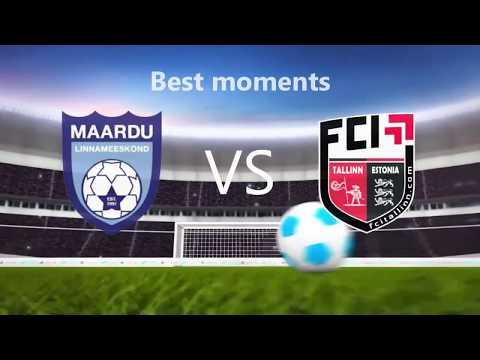 Maardu LM - Tallinn FCI Best Moments