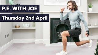 P.E with Joe | Thursday 2nd April 2020