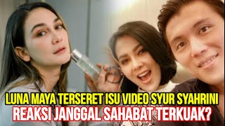 Luna Maya Terseret Isu Video Syur Syahrini, Reaksi Janggal Sahabat Terkuak?