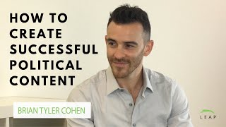Creating viral political content with Brian Tyler Cohen