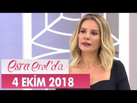 Esra Erol'da 4 Ekim 2018 - Tek Parça