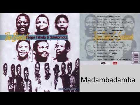 T'sepo T'sola & Sankomota - Madambadamba