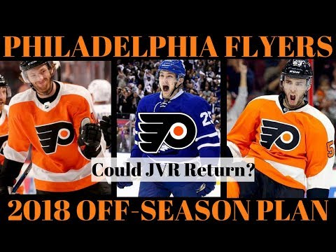 What's Next for the Philadelphia Flyers? 2018 Off Season Plan