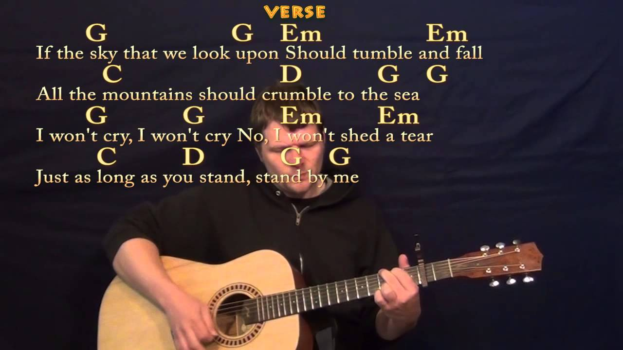 Stand By Me Ben E King Easy Guitar Strum Cover Lesson With Lyrics
