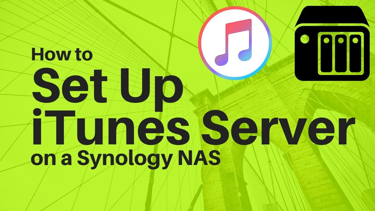 Installing iTunes Server on Synology NAS | TechCoreDuo