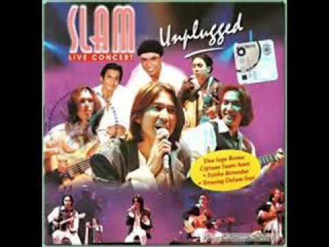 Slam - Buat Seorang Kekasih (Unplugged HQ Audio)