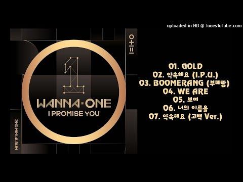 [FULL ALBUM] Wanna One (워너원) – 0+1=1 (I PROMISE YOU)
