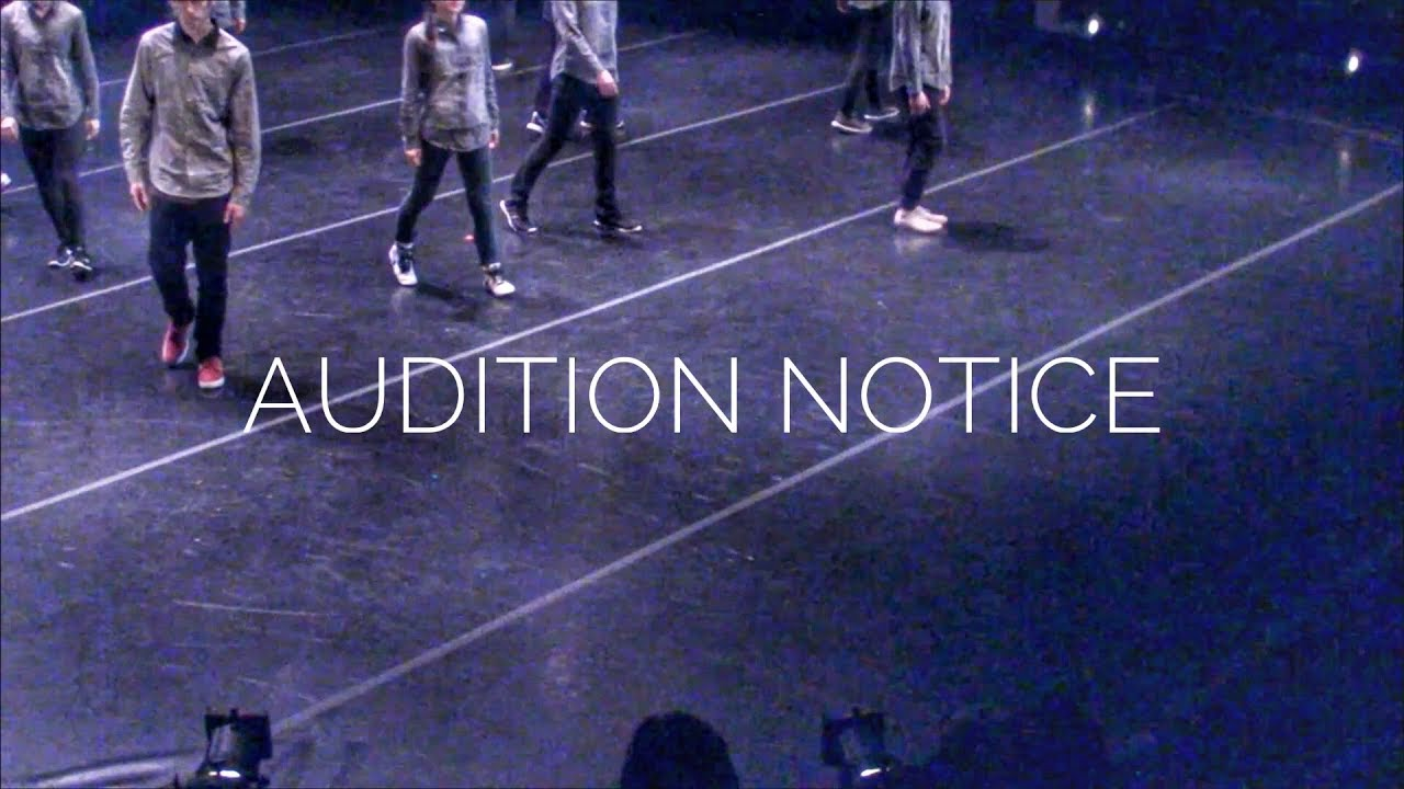 AUDITION NOTICE (SEPT 09, 2018)