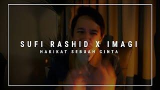 Hakikat Sebuah Cinta - Sufi Rashid x IMAGI [Cover]