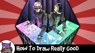 How To Draw Really Good - Daft Punk