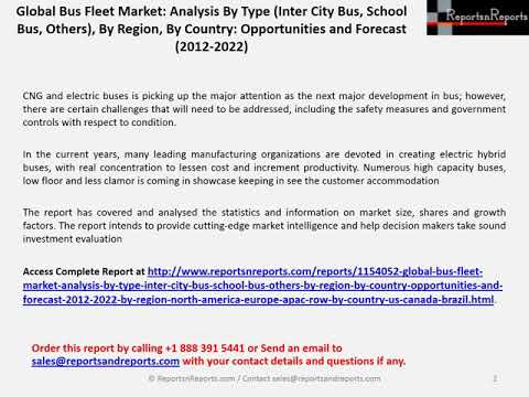 Bus Fleet Market to grow at CAGR of 7.38% during 2017 – 2022