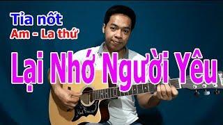 LẠI NHỚ NGƯỜI YÊU Guitar Hướng Dẫn Tỉa Nốt Solo ĐỆM HÁT Điệu Habanera