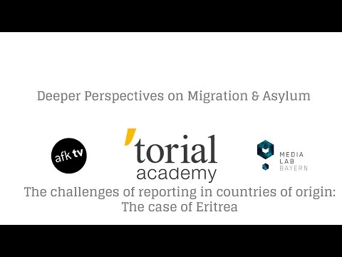 Migration & Asylum 5 – The challenges of reporting in countries of origin The case of Eritrea