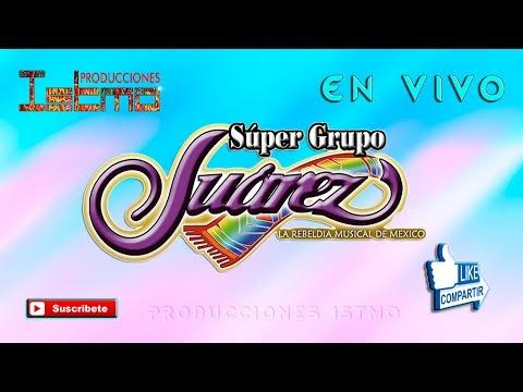 SÚPER GRUPO JUÁREZ En ¡Vivo! 2018 |Audio 100|