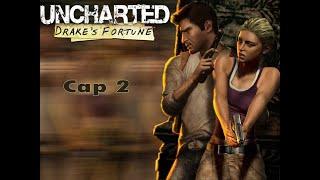 Uncharted 1 .A salir de Una - Cap 2