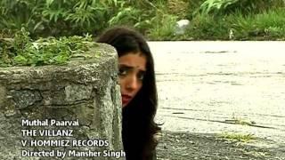Muthal Parvai - The Villanz
