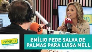 Emílio pede salva de palmas para Luisa Mell: