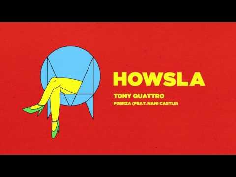 Tony Quattro - Fuerza (feat. Nani Castle) [Official Audio]
