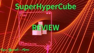 SuperHypercube Review HD