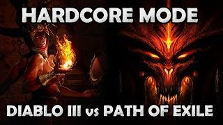 Hardcore Mode in Diablo 3 vs Path of Exile - Why I Don