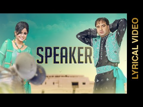 New Punjabi Songs 2016 || SPEAKER || MINTU DHURI & MISS POOJA || LYRICAL VIDEO