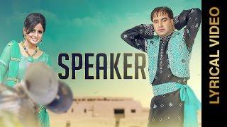 New Punjabi Songs 2016 || SPEAKER || MINTU DHURI & MISS POOJA || LYRICAL VIDEO