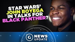 John Boyega Reportedly in Talks to Join Marvel's Black Panther - GS News Update