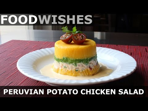 Peruvian Potato & Chicken Salad Causa - Food Wishes