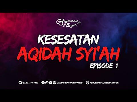 Kesesatan Aqidah Syiah (Eps. 01) : Muqaddimah