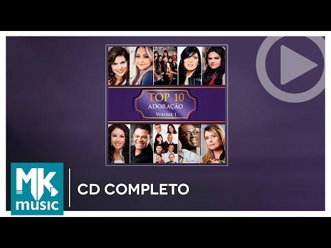 TOP 10 - Adoração (CD COMPLETO)