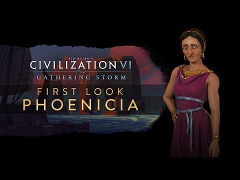 Civilization VI: Gathering Storm - First Look: Phoenicia