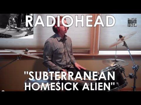 Radiohead  Subterranean Homesick Alien Drum