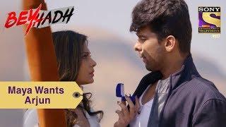 Your Favorite Character | Maya Asks Arjun To Be Hers | Beyhadh