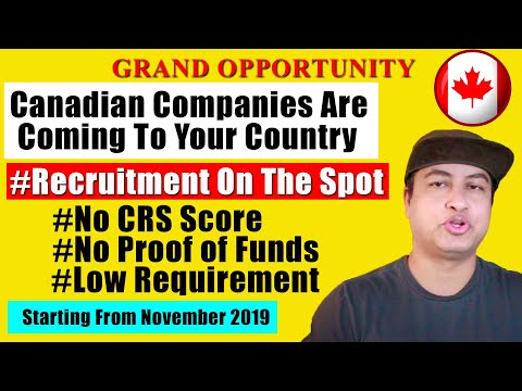 BIG NEWS!! International Recruitment Event 2019 | GRAND OPPORTUNITY To Immigrate To Canada