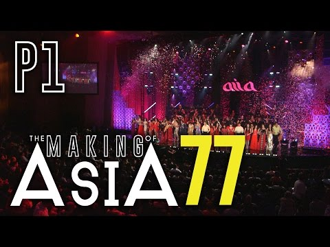 «the MAKING of ASIA 77» Phần 1 : Chào Mừng [BEHIND THE SCENES]