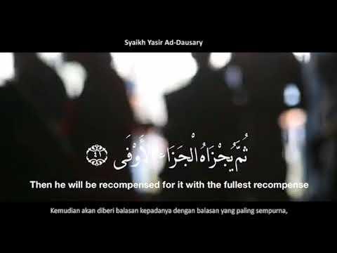 Bacaan Merdu Surat An Najm  (53) ayat 39-44 Syaikh Yasir Ad Dausary