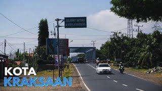 KOTA KRAKSAAN - Kabupaten Probolinggo