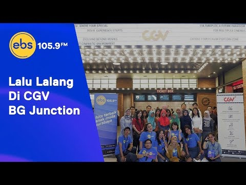 Lalu Lalang Di CGV Cinemas - BG Junction Surabaya