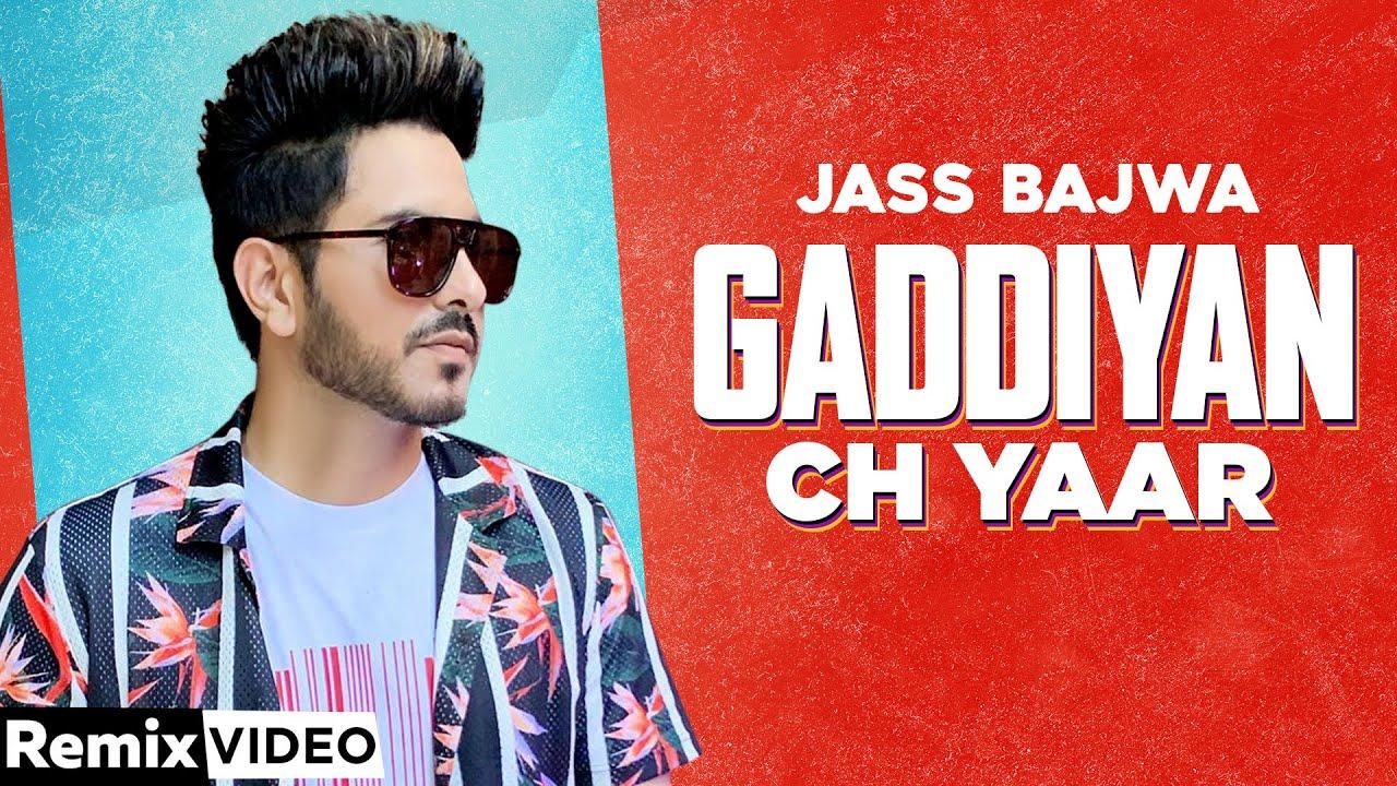 Gaddiyan Ch Yaar (Remix) | Jass Bajwa | DJ Sunny | | Exclusive Punjabi Song on NewSongsTV & Youtube | Speed Records