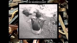 No Warning Shot-No existence