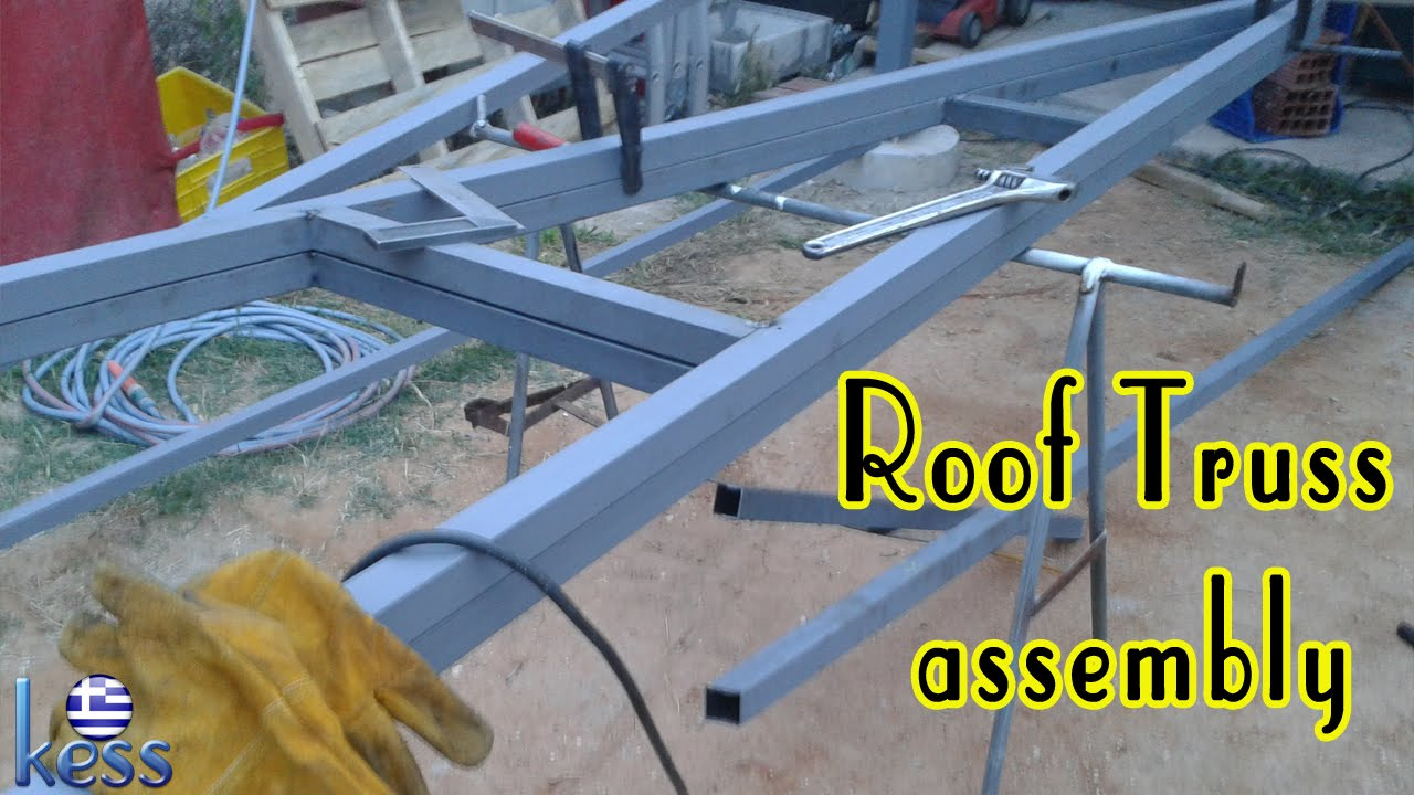 How To Build A Steel Structure House Part4 Roof Truss Assembly