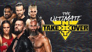 The Ultimate NXT TakeOver