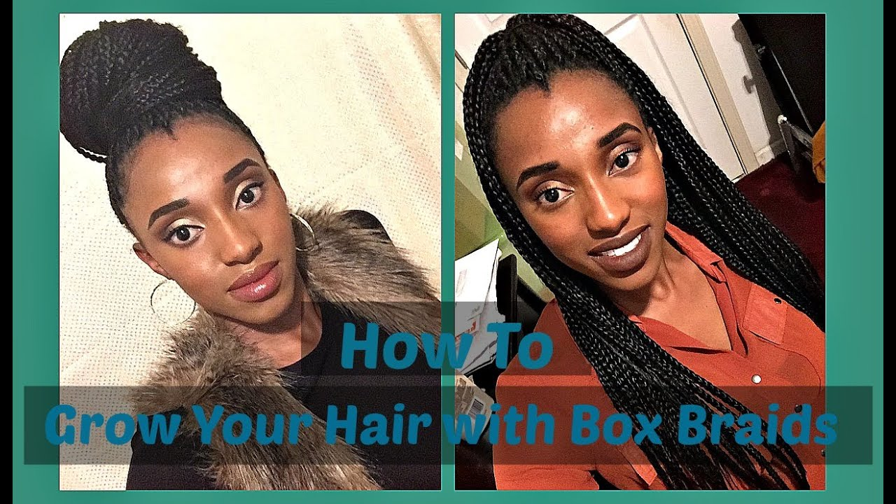 GROW HAIR FAST with Box Braids!!! - YouTube