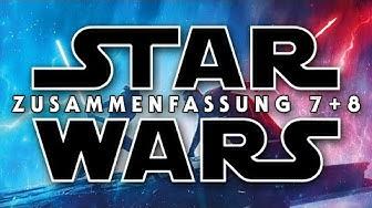 STAR WARS 7+8 Zusammenfassung | Recap Episode VII + Episode VIII