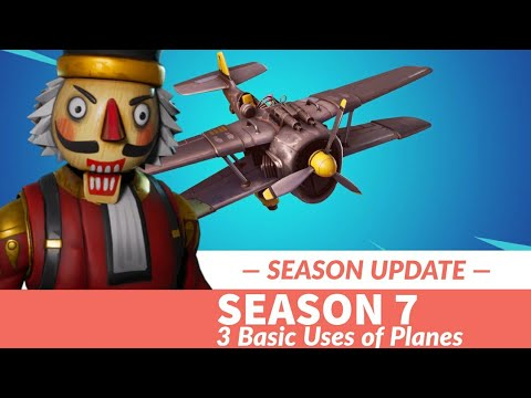 FORTNITE SEASON 7.10 UPDATE 3 BASIC USES OF PLANES How To Fly Planes