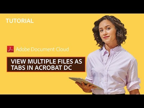 View Multiple Files as Tabs in Acrobat DC | Adobe Document Cloud