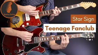 Star Sign -  Teenage Fanclub (Guitar Cover)