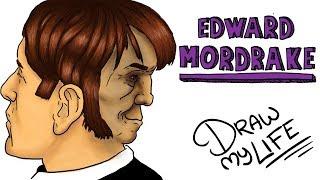 EL CURIOSO CASO DE EDWARD MORDRAKE   Draw My Life
